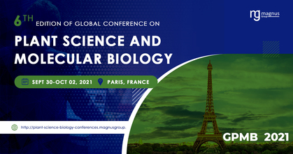 6th Edition of Global Conference on Plant Science and Molecular Biology